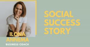 """Social success story: business coach Ilona """"De 120.000 euro jaaromzet komt bijna volledig uit Instagram"""""""