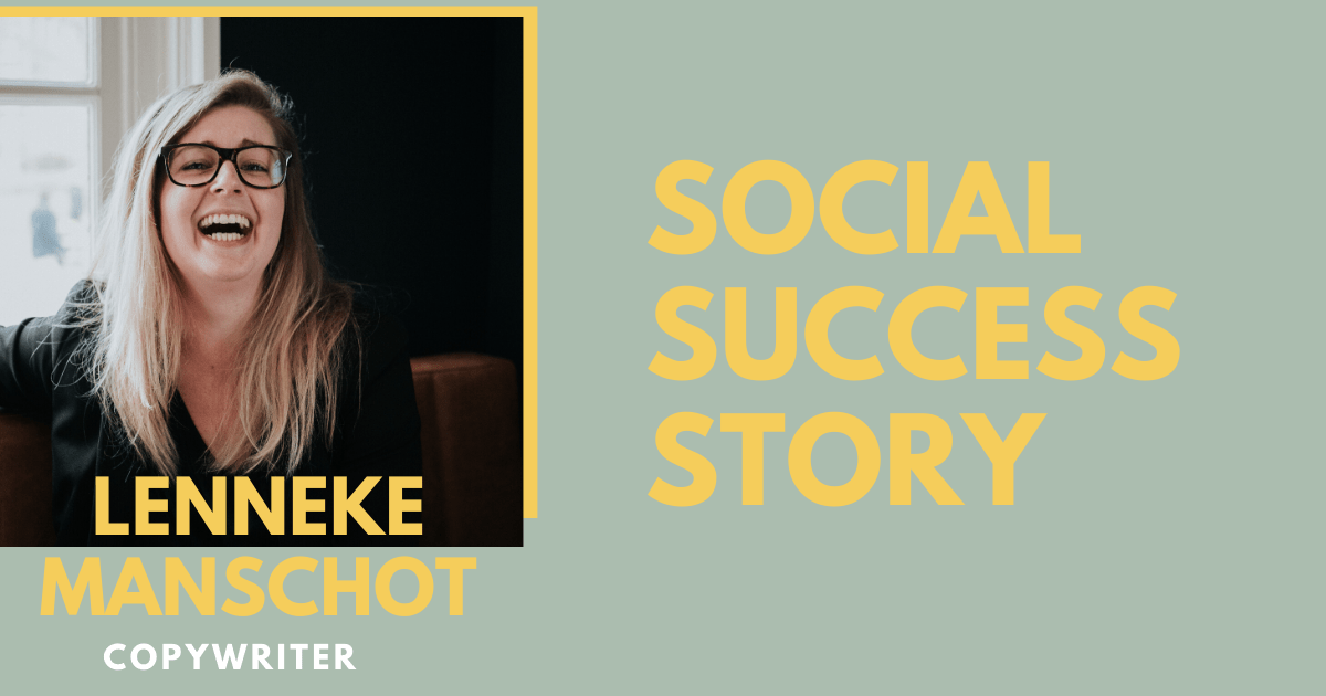 """Social success story: copywriter Lenneke """"70% van mijn klanten haal ik uit sociale media"""""""