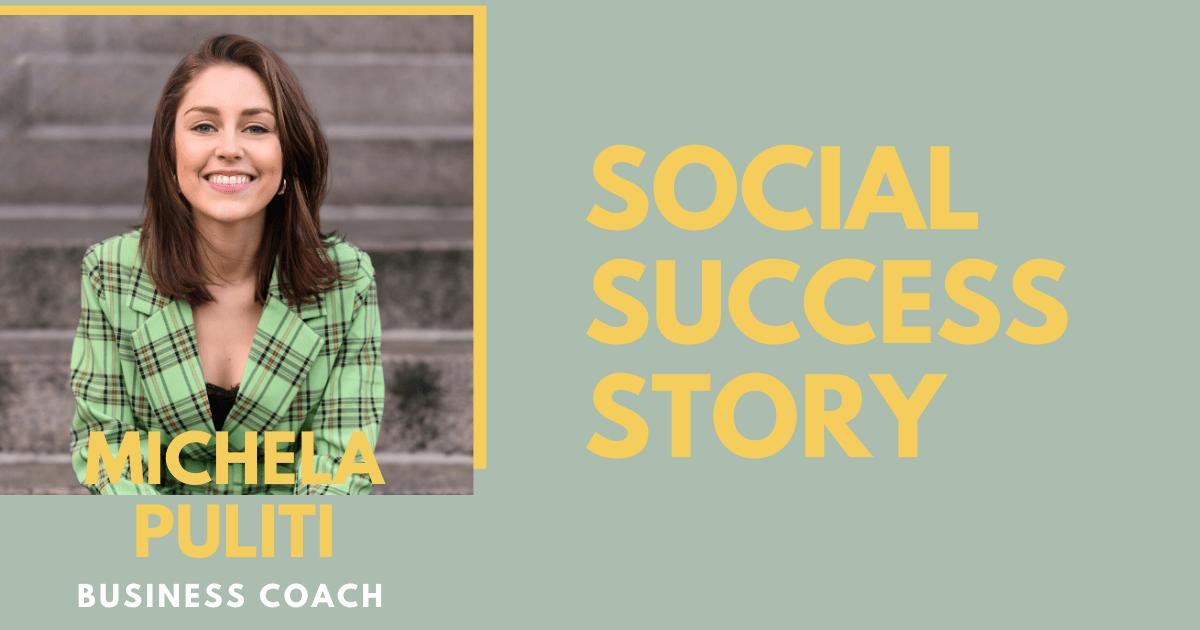 """Social success story: business coach Michela """"De tijd van doelloos scrollen heb ik achter me gelaten"""""""