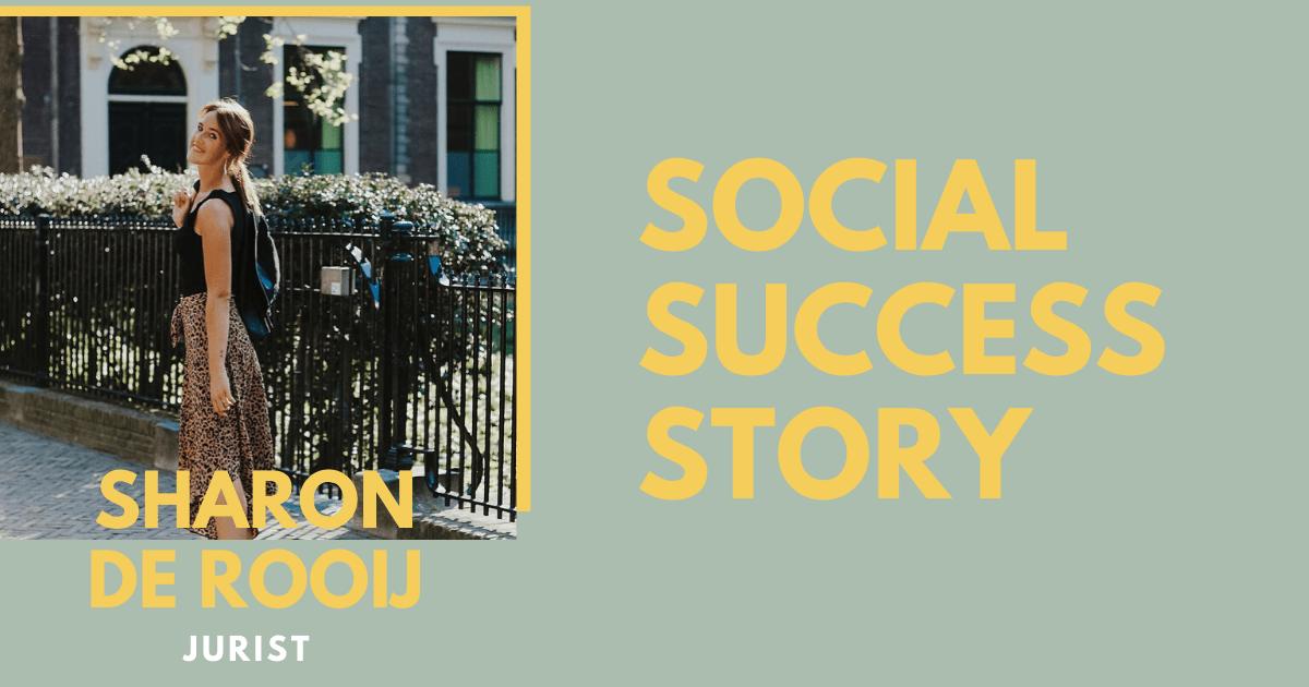 """Social success story: jurist Sharon """"De klanten uit social media zijn vaak de stille volgers, waarvan ik geen idee had dat ze me überhaupt volgden"""""""