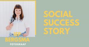 """Social success story: Iep Bergsma (fotograaf) """"De posts waarin ik eerlijk ben over de rafelrandjes werken het beste. """""""