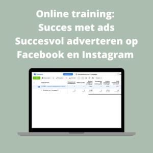 Online training: Succes met ads. Succesvol adverteren op Facebook en Instagram 